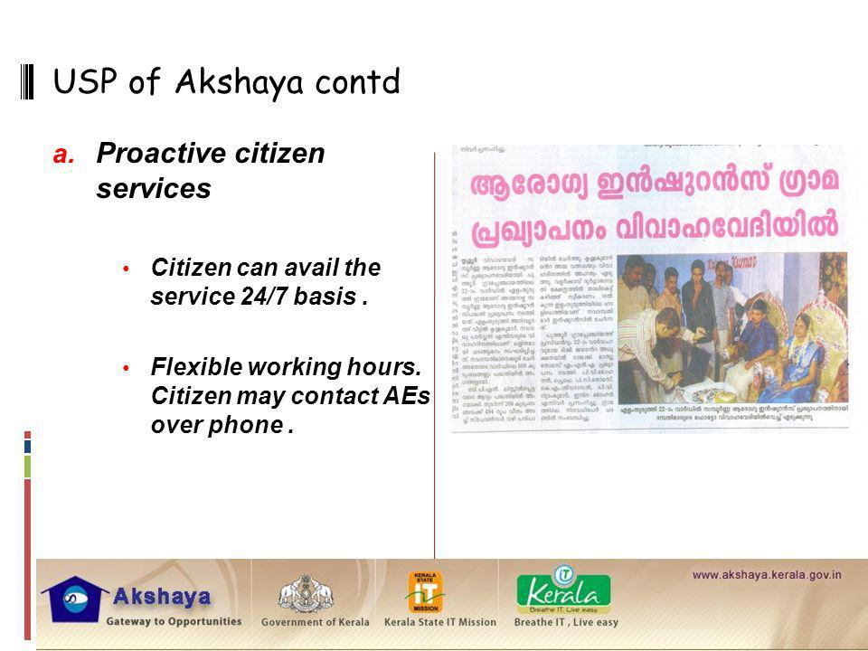 USP of Akshaya contd Proactive citizen services