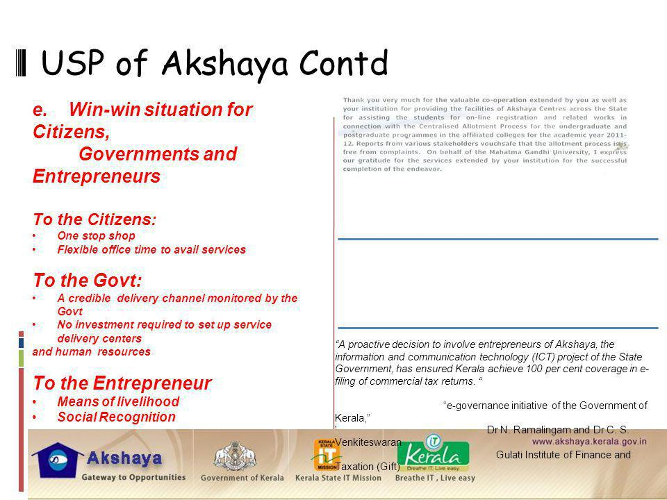USP of Akshaya Contd e. Win-win situation for Citizens,
