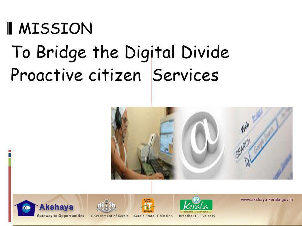 To Bridge the Digital Divide Proactive citizen Services