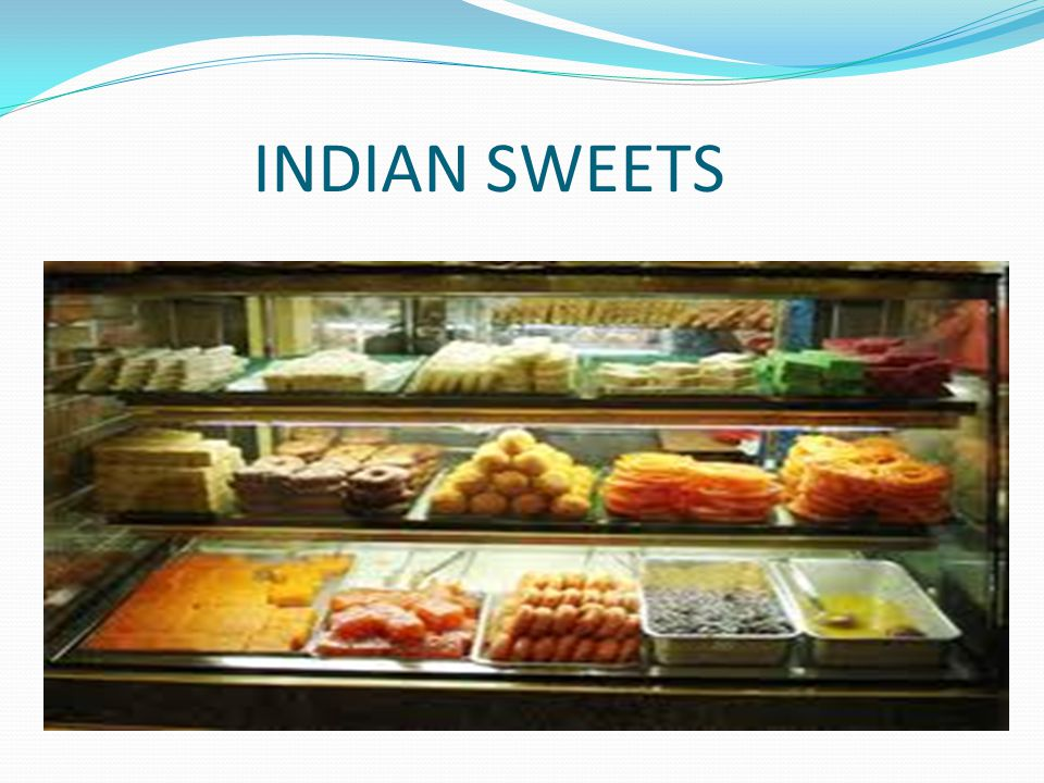 INDIAN SWEETS INDIAN SWEETS