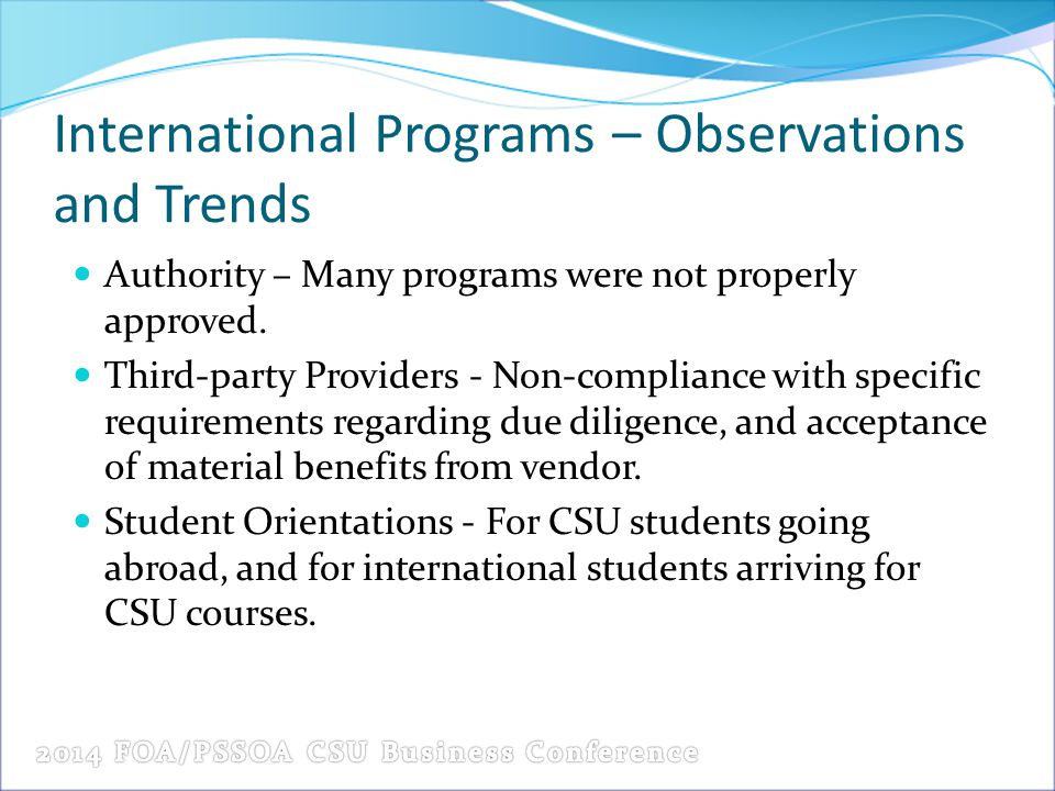 International Programs – Observations and Trends
