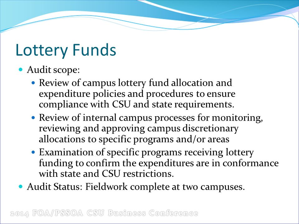 Lottery Funds Audit scope: