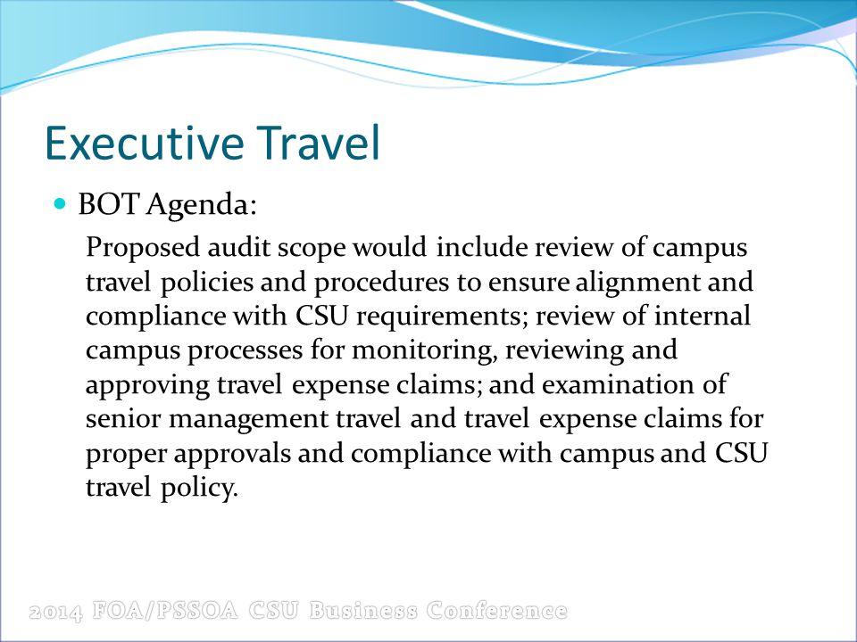 Executive Travel BOT Agenda: