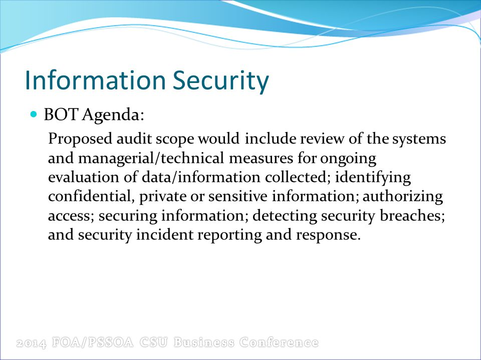 Information Security BOT Agenda:
