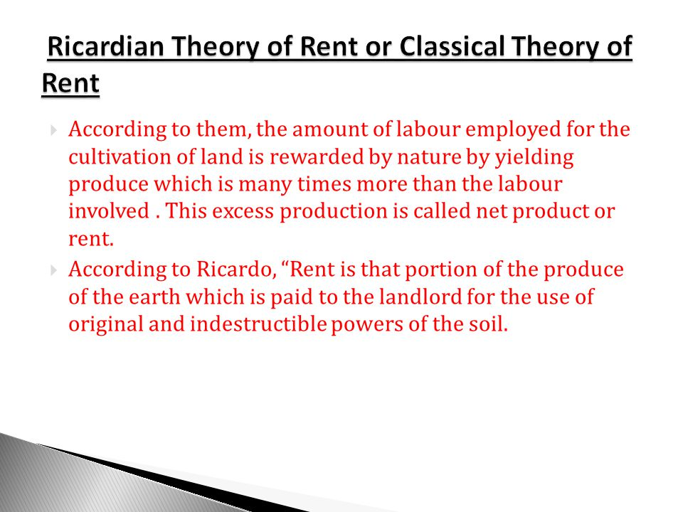 Ricardian Theory of Rent or Classical Theory of Rent