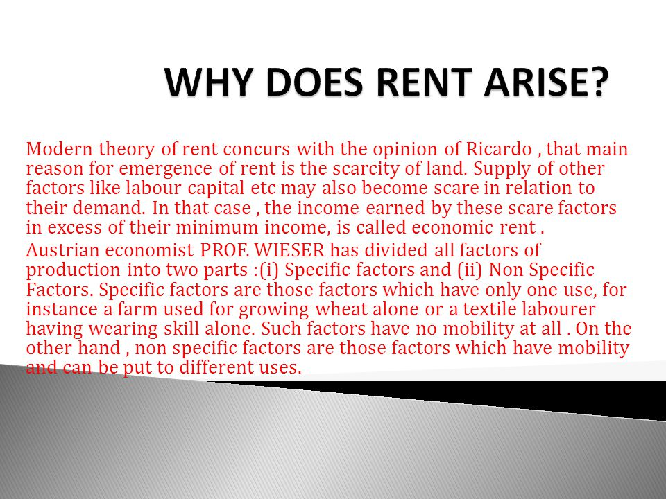 WHY DOES RENT ARISE