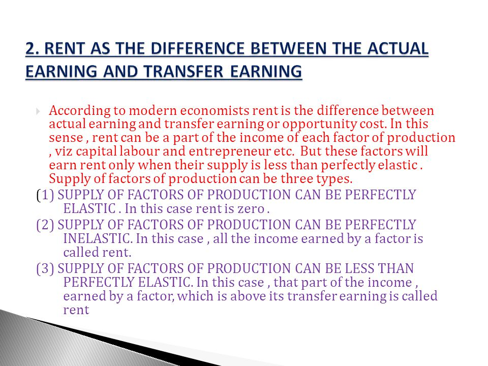 2. RENT AS THE DIFFERENCE BETWEEN THE ACTUAL EARNING AND TRANSFER EARNING