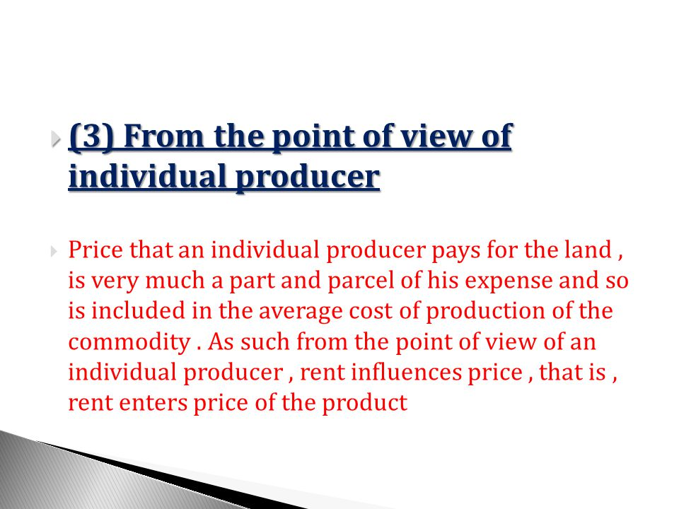 (3) From the point of view of individual producer