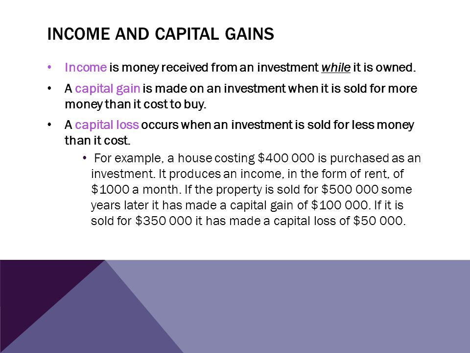 Income and capital gains