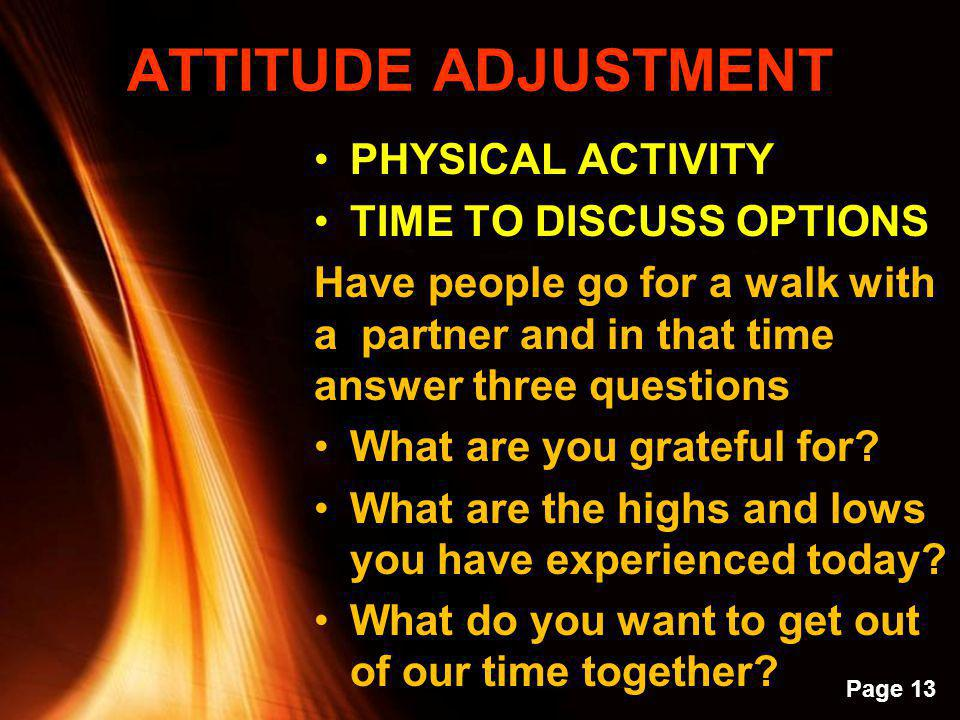 ATTITUDE ADJUSTMENT PHYSICAL ACTIVITY TIME TO DISCUSS OPTIONS