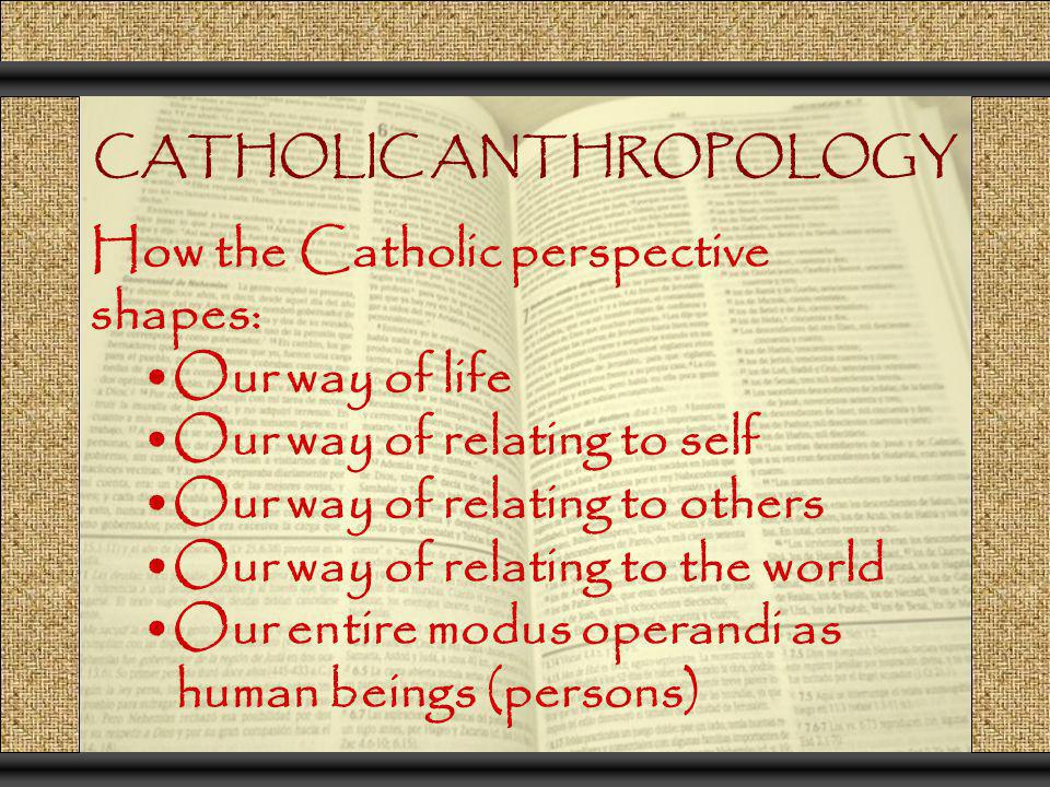 CATHOLIC ANTHROPOLOGY