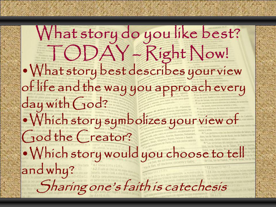 What story do you like best TODAY – Right Now!