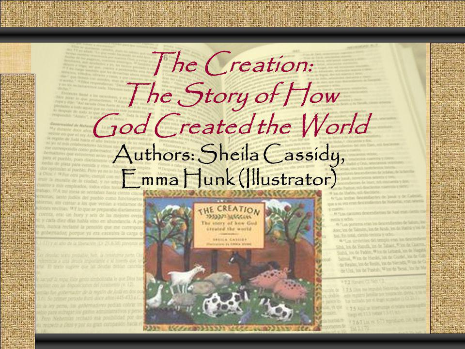 God Created the World Authors: Sheila Cassidy, Emma Hunk (Illustrator)