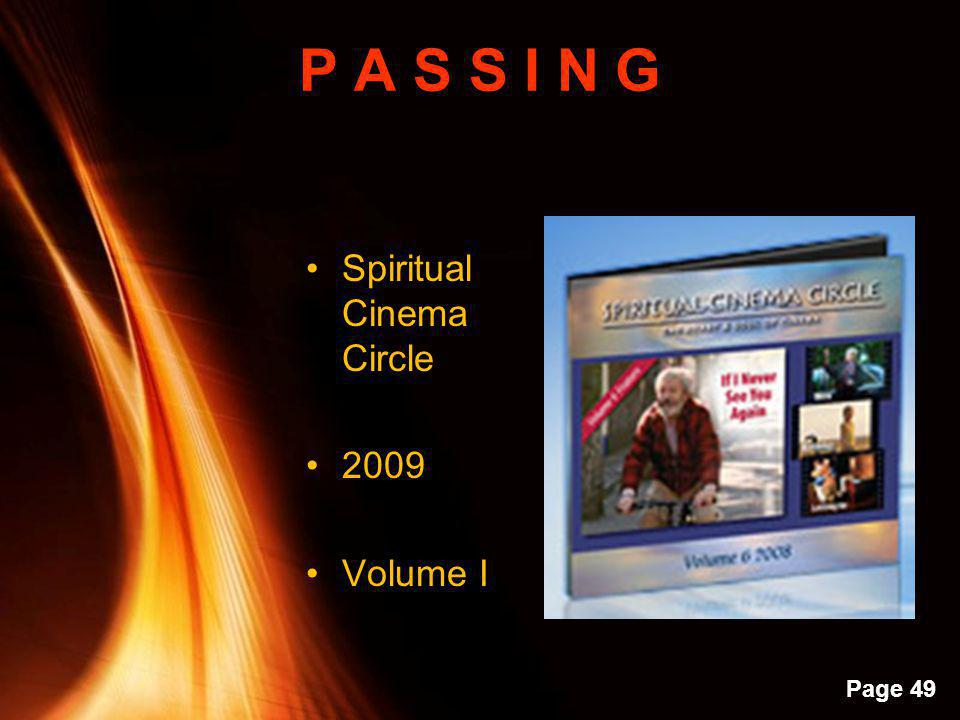 P A S S I N G Spiritual Cinema Circle 2009 Volume I