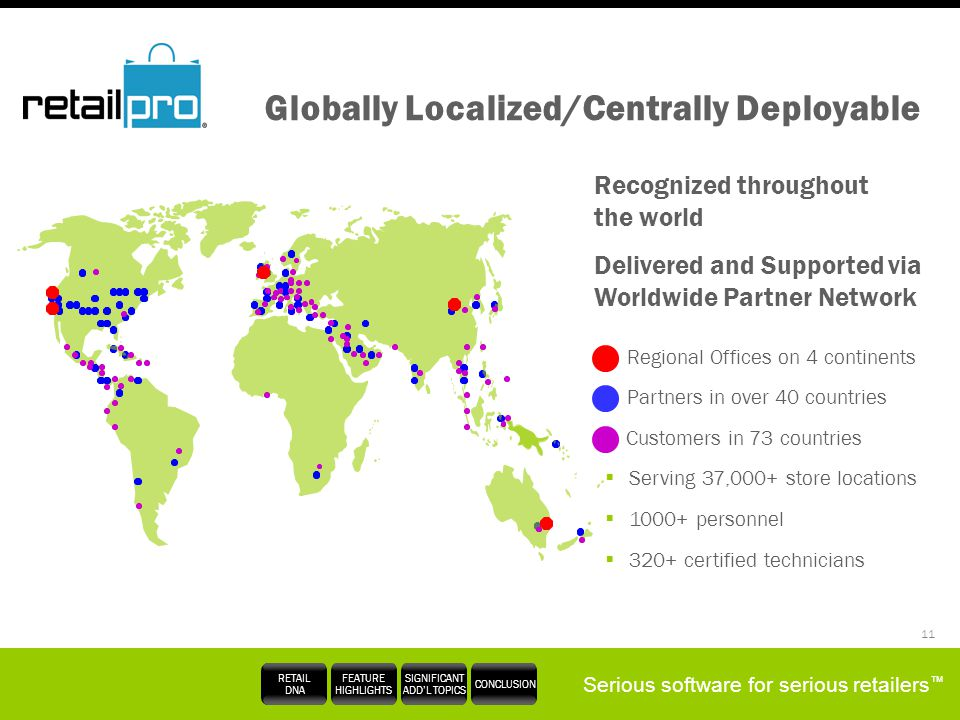 Globally Localized/Centrally Deployable