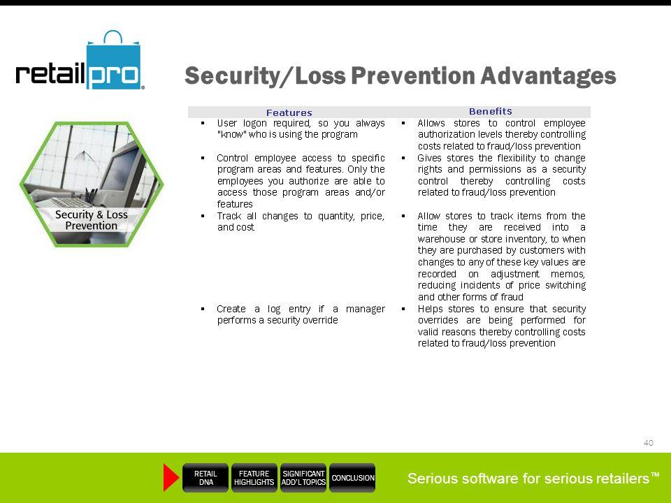 Security/Loss Prevention Advantages