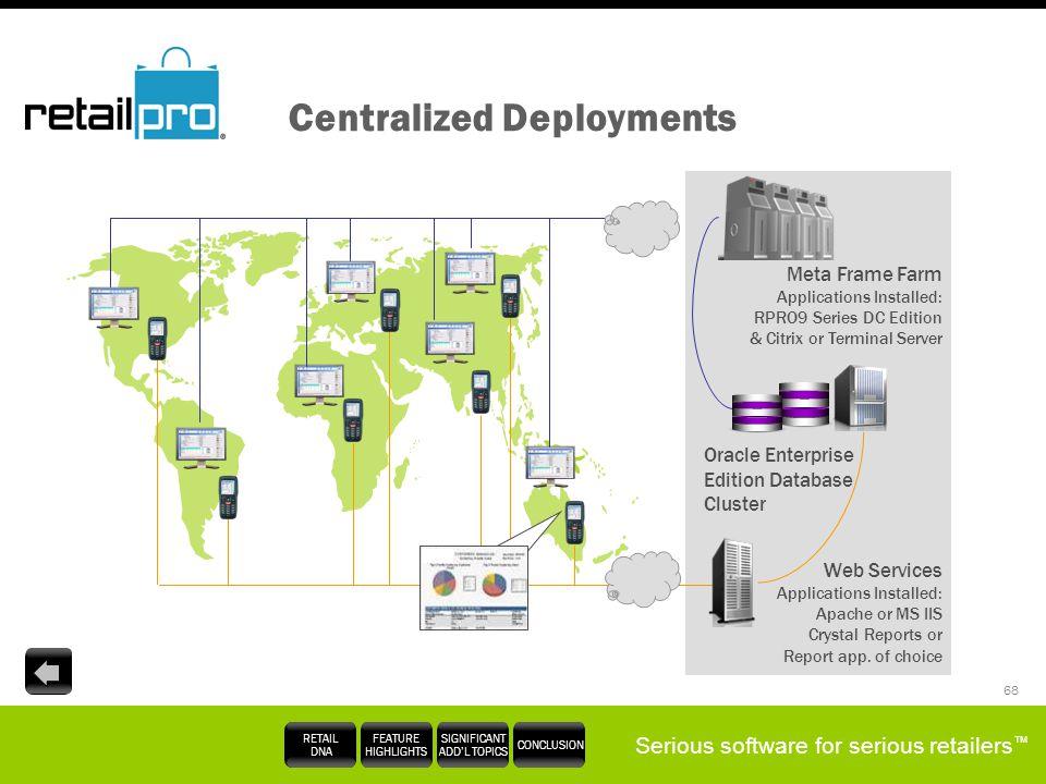 Centralized Deployments