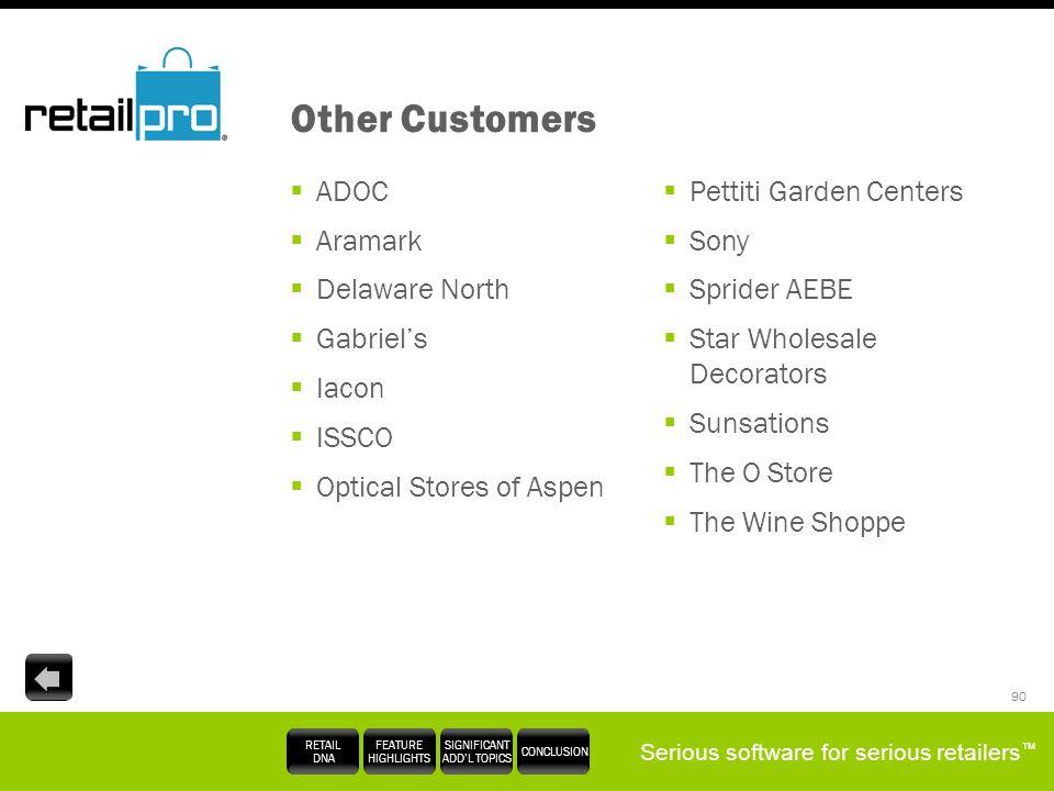Other Customers ADOC Aramark Delaware North Gabriel's Iacon ISSCO