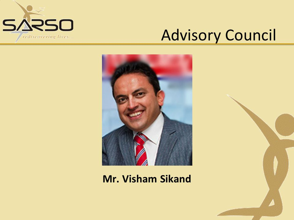 Advisory Council Mr. Visham Sikand