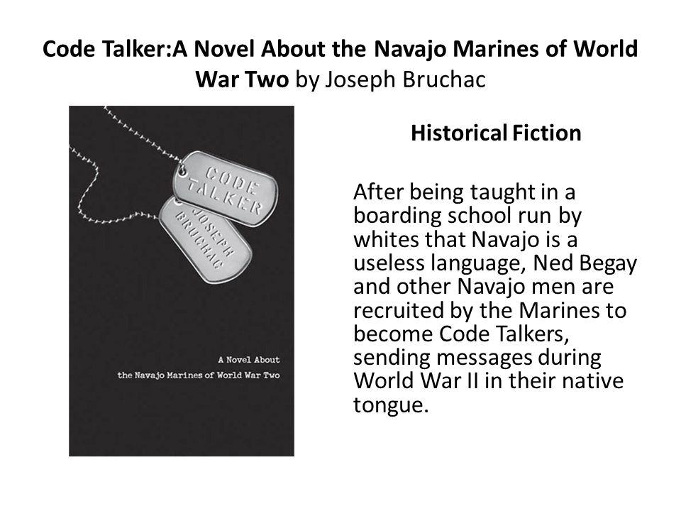 Code Talker:A Novel About the Navajo Marines of World War Two by Joseph Bruchac