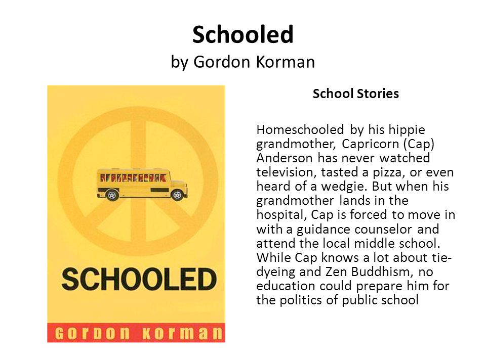 Schooled by Gordon Korman
