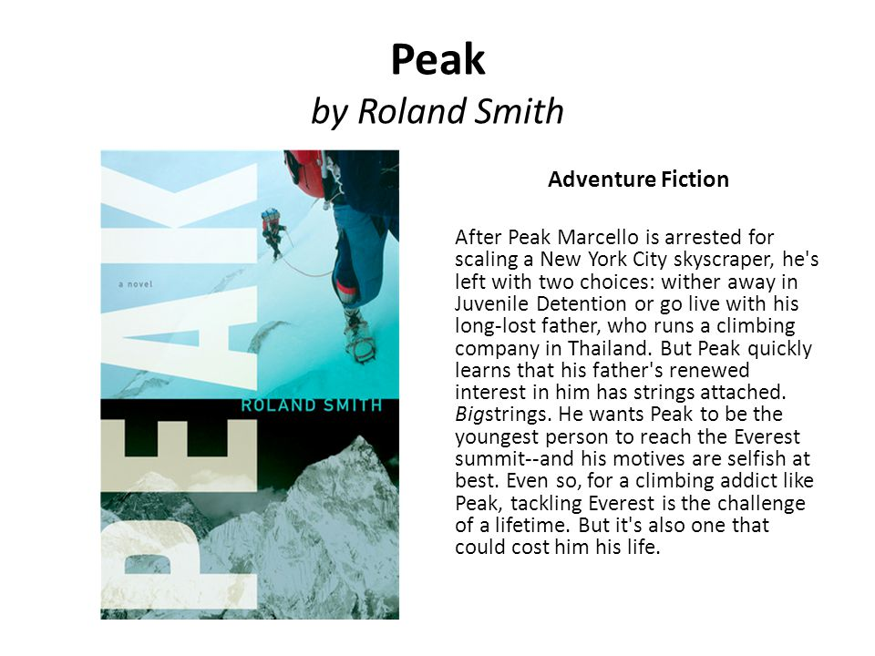 Peak by Roland Smith Adventure Fiction