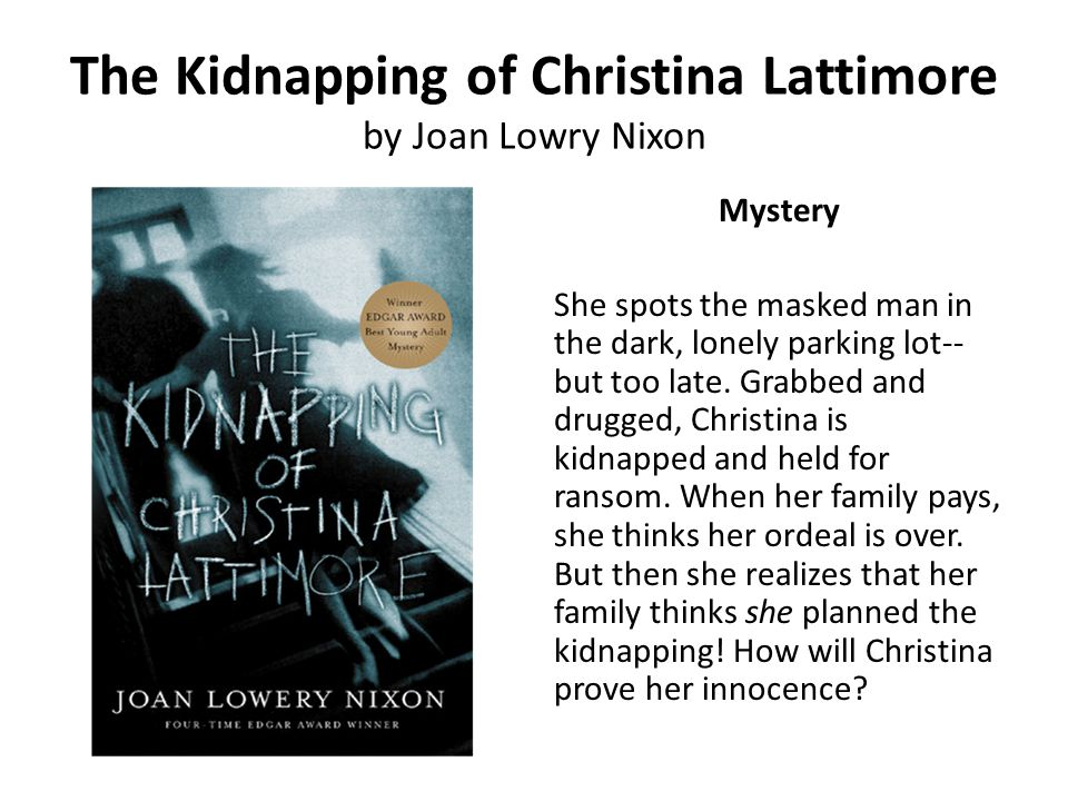 The Kidnapping of Christina Lattimore by Joan Lowry Nixon