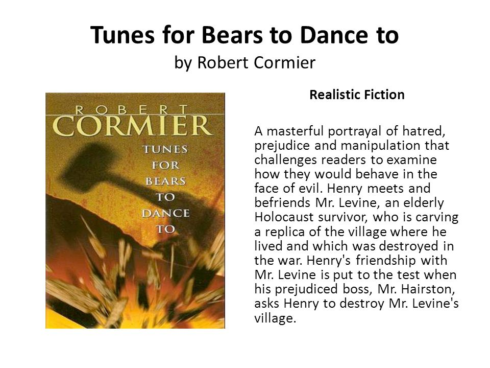 Tunes for Bears to Dance to by Robert Cormier