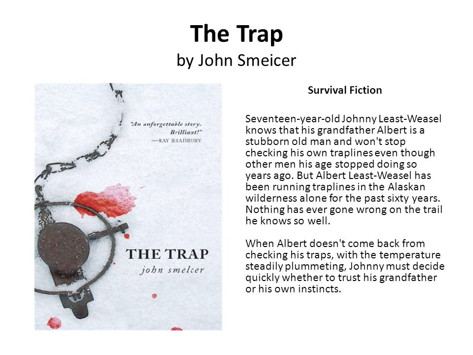 The Trap by John Smeicer