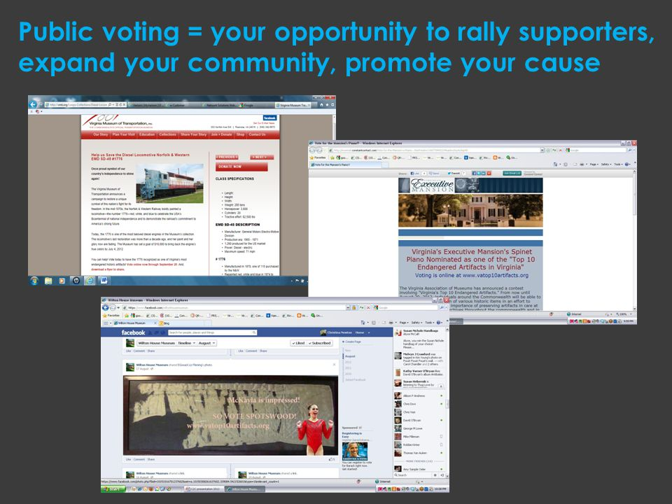 Public voting = your opportunity to rally supporters, expand your community, promote your cause