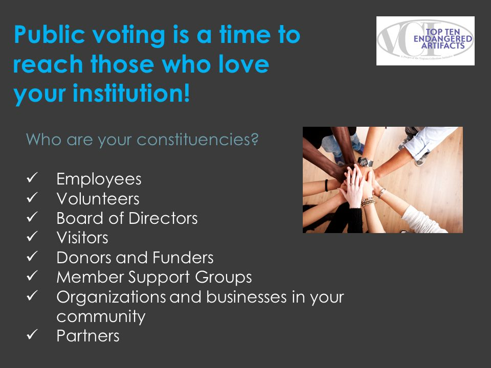 Public voting is a time to reach those who love your institution!