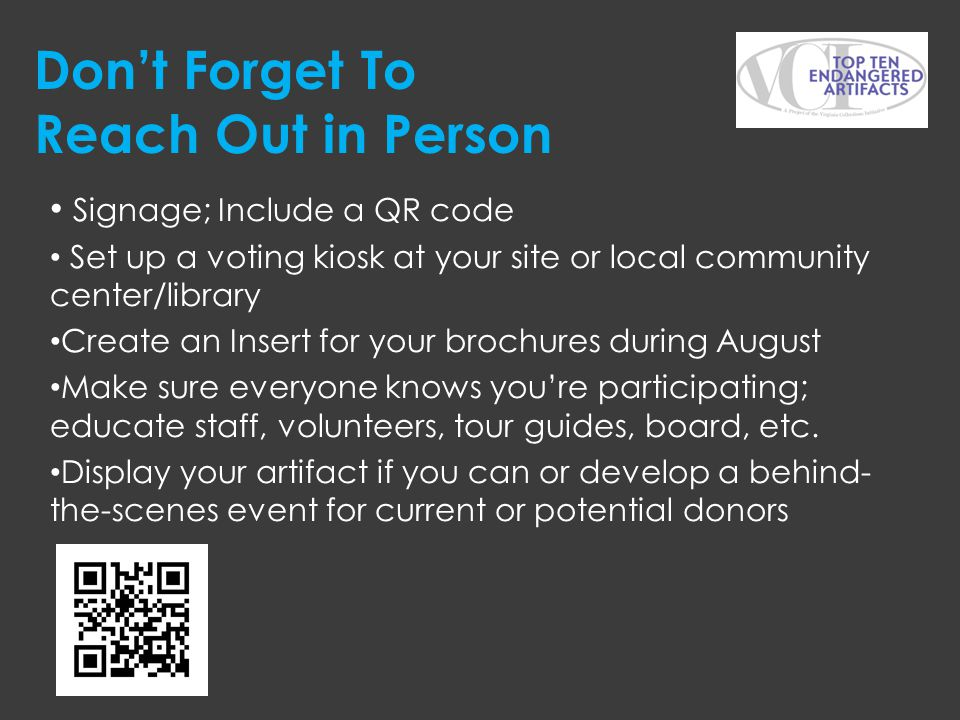 Don't Forget To Reach Out in Person Signage; Include a QR code