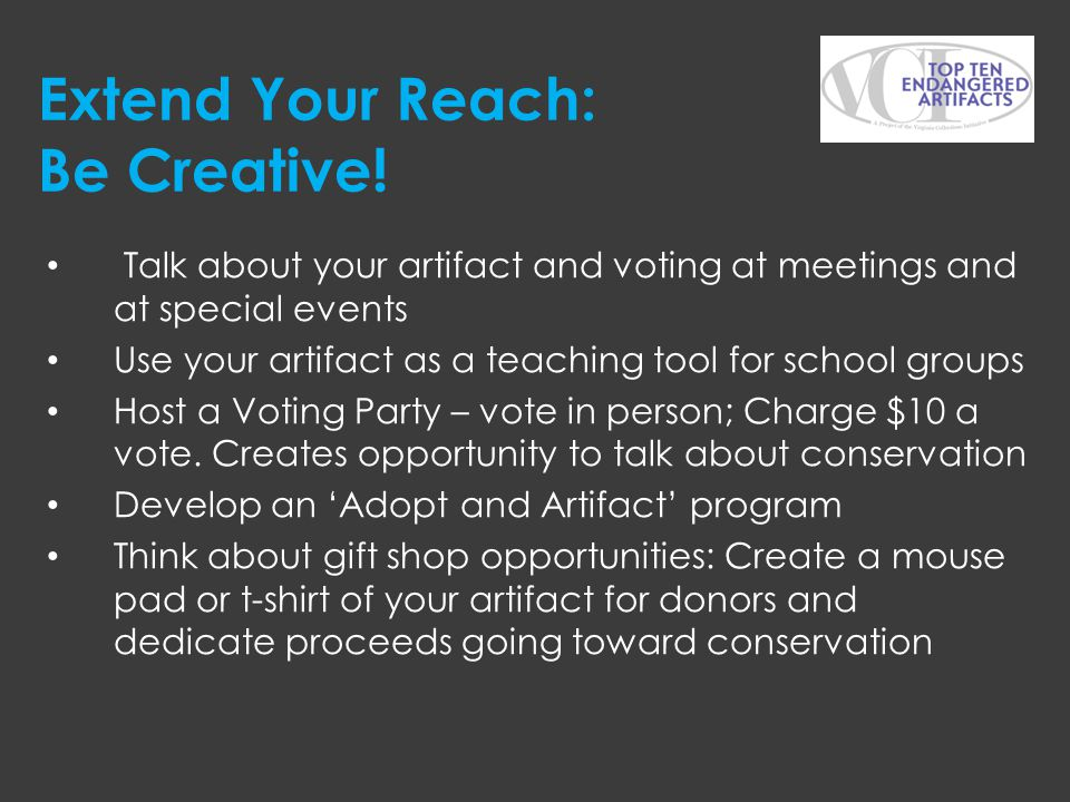 Extend Your Reach: Be Creative!