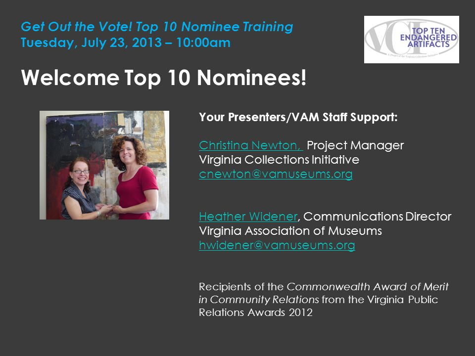 Get Out the Vote! Top 10 Nominee Training Tuesday, July 23, 2013 – 10:00am
