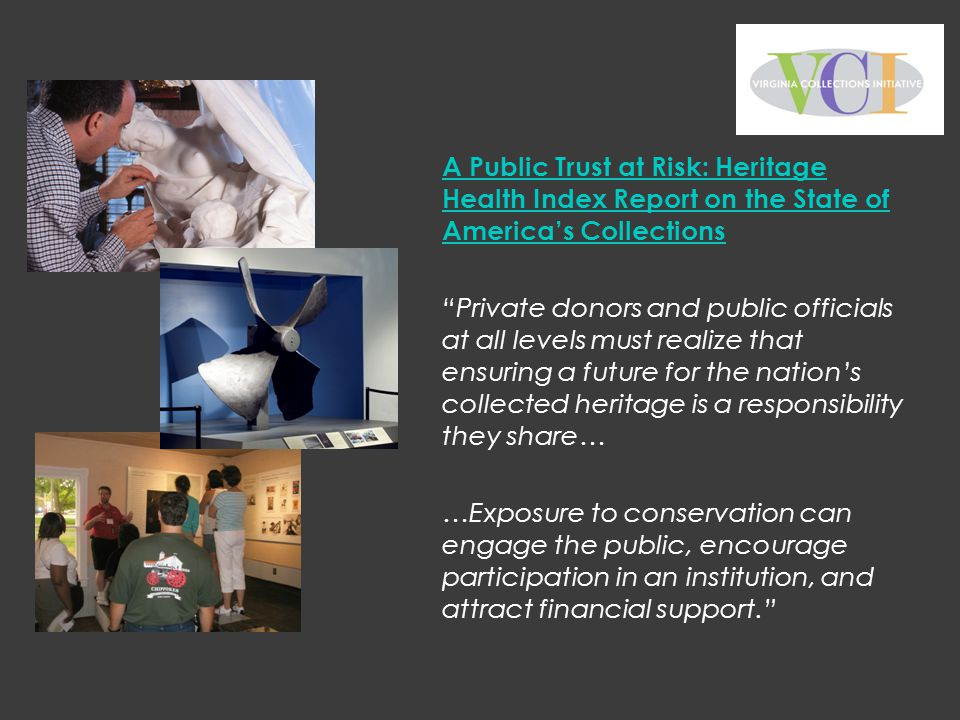 A Public Trust at Risk: Heritage Health Index Report on the State of America's Collections