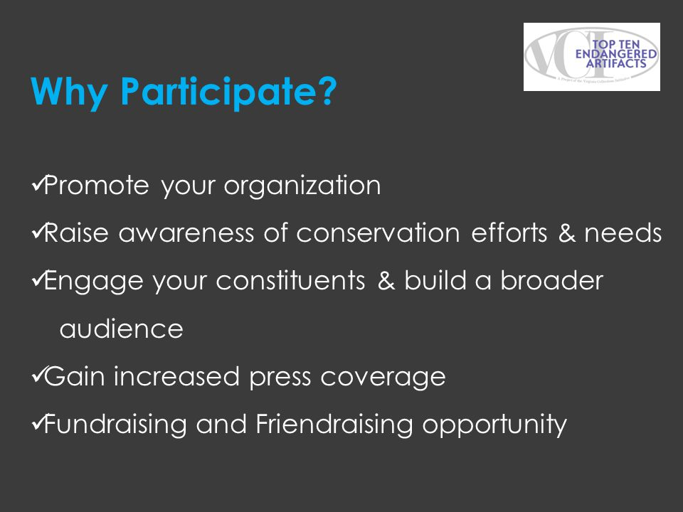 Why Participate Promote your organization