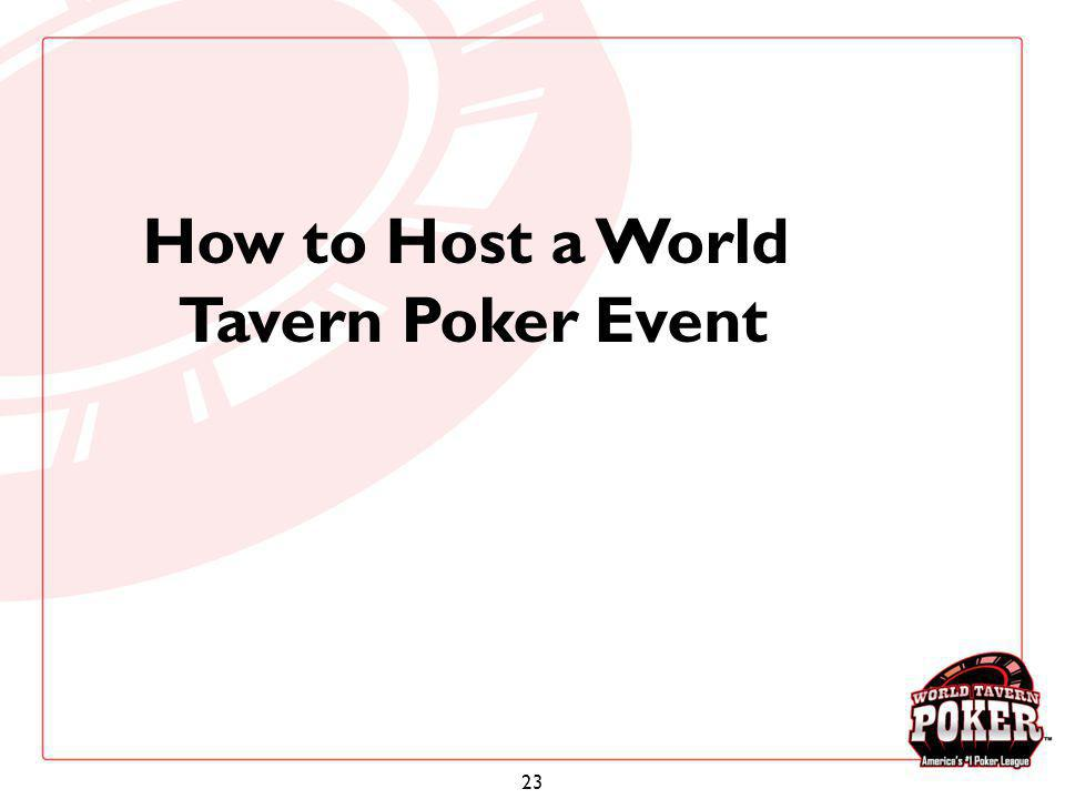 How to Host a World Tavern Poker Event