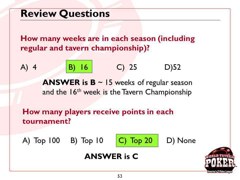Review Questions How many weeks are in each season (including