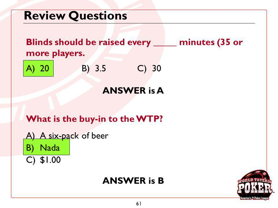Review Questions Blinds should be raised every _____ minutes (35 or