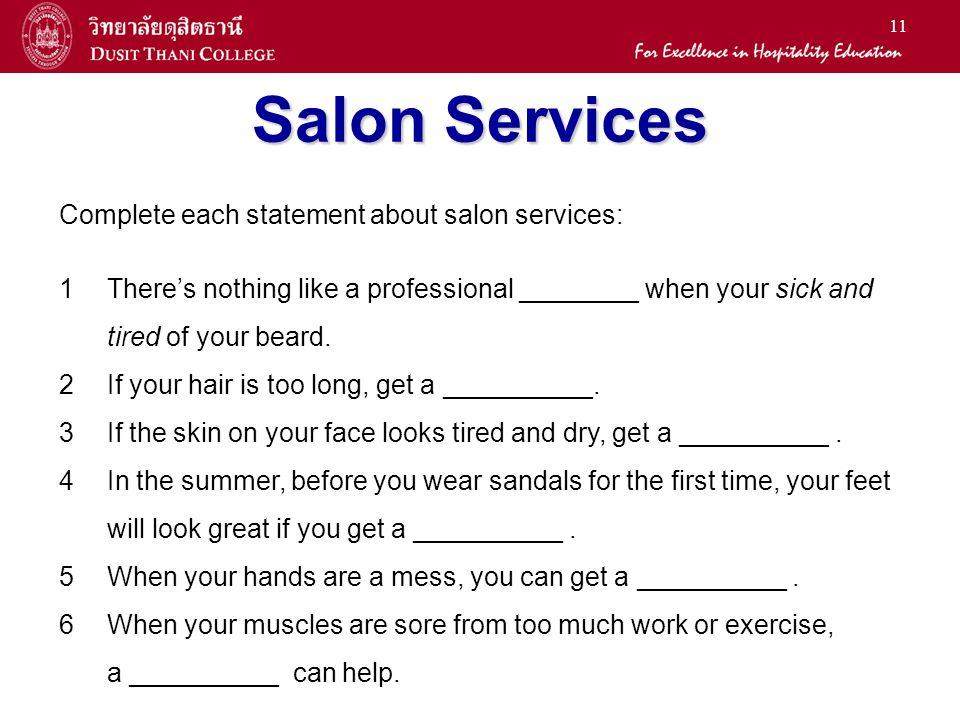 Salon Services Complete each statement about salon services: