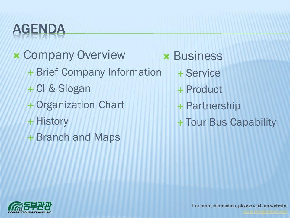 agenda Company Overview Business Brief Company Information Service