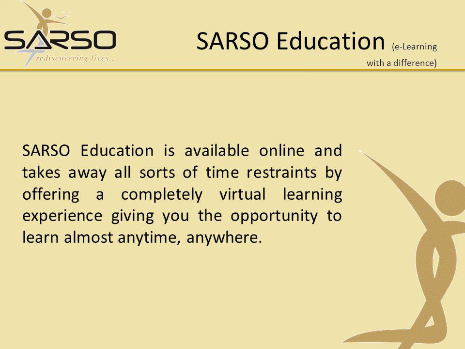 SARSO Education (e-Learning with a difference)