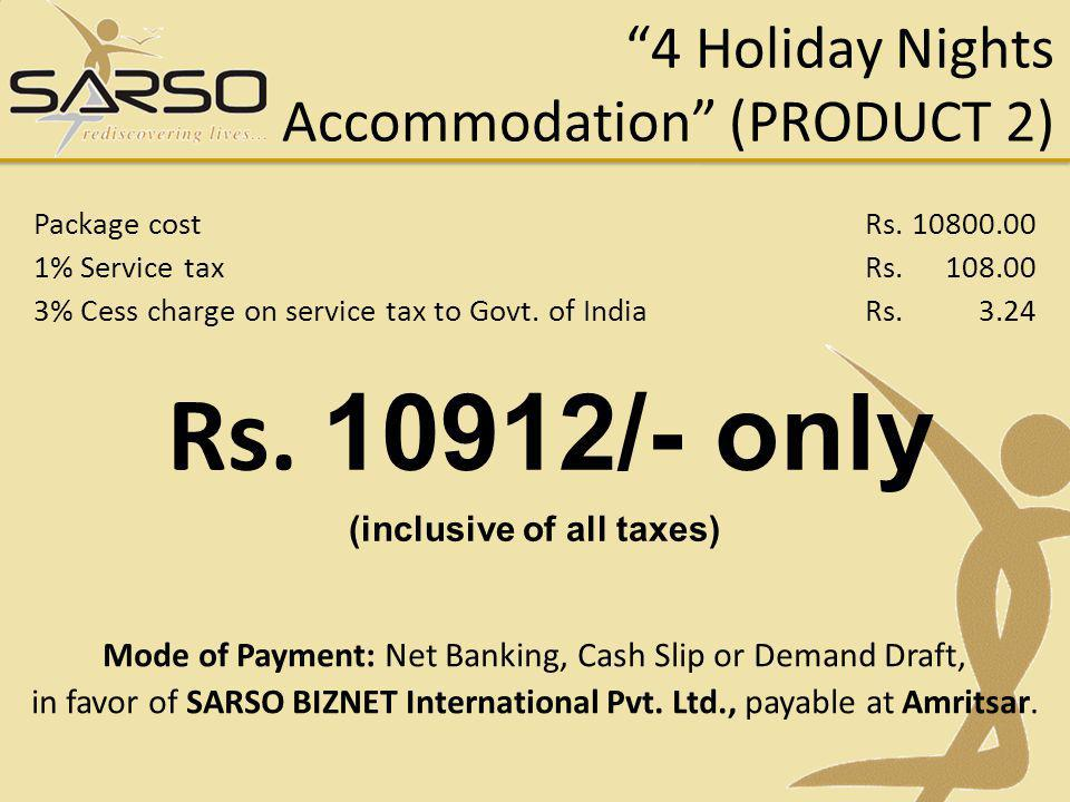 4 Holiday Nights Accommodation (PRODUCT 2)