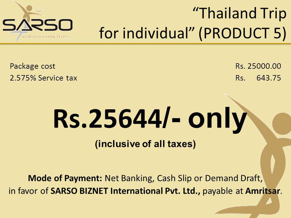 Thailand Trip for individual (PRODUCT 5)