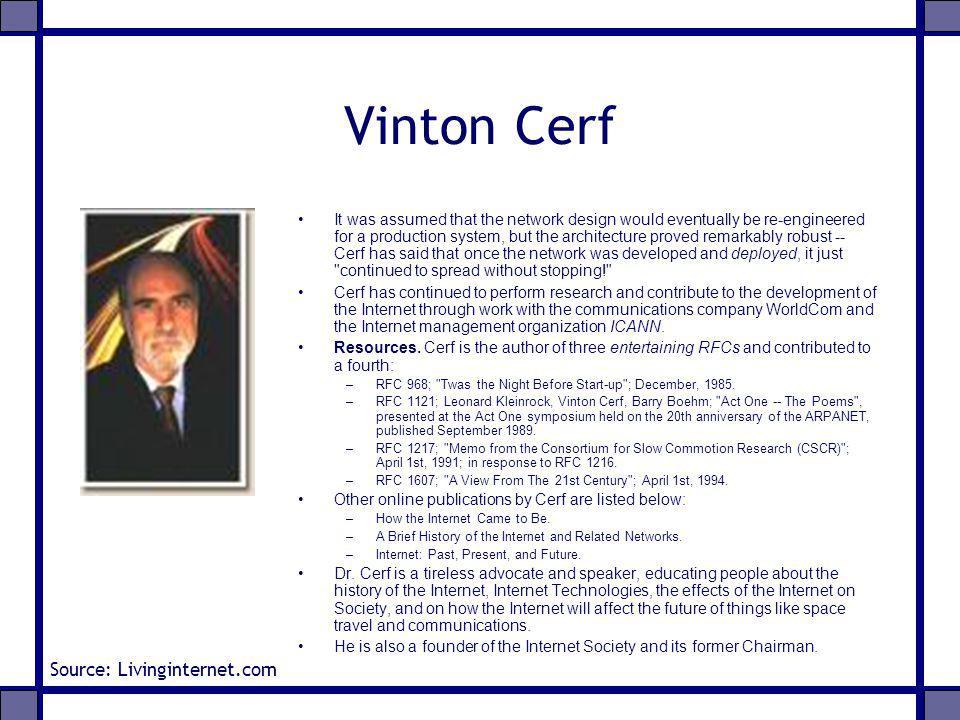Vinton Cerf Source: Livinginternet.com