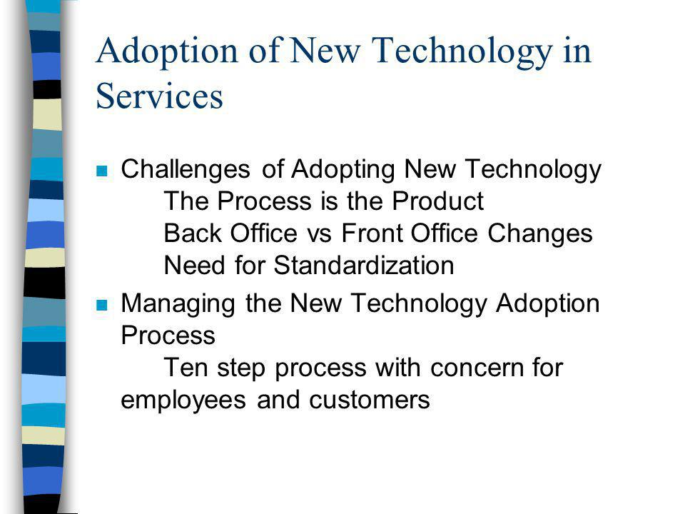 Adoption of New Technology in Services