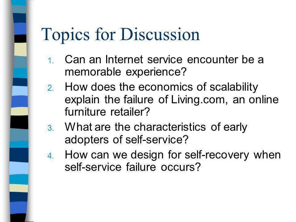 Topics for Discussion Can an Internet service encounter be a memorable experience