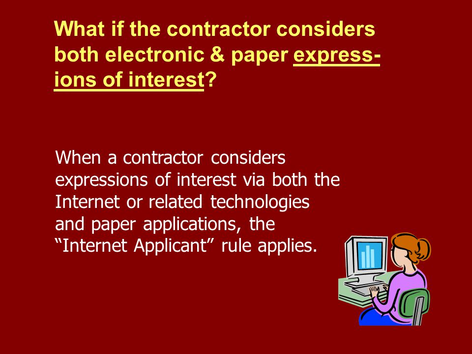 What if the contractor considers both electronic & paper express-ions of interest
