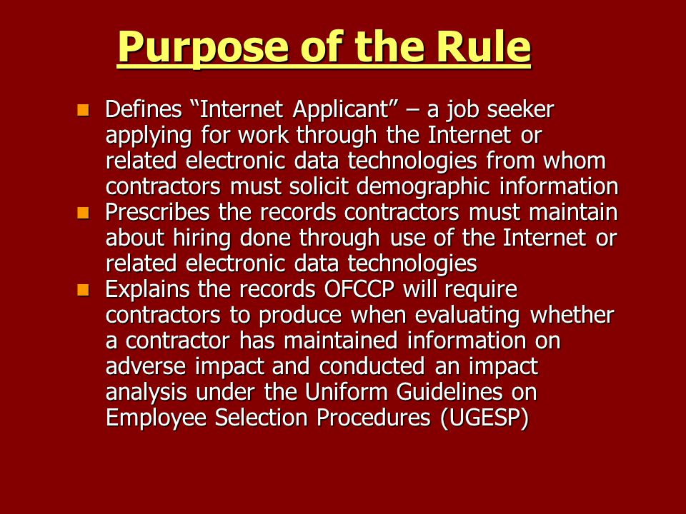 Purpose of the Rule Defines Internet Applicant – a job seeker