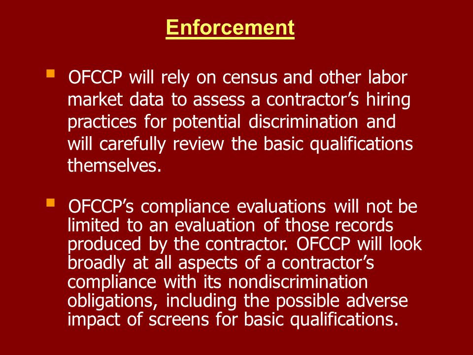 Enforcement OFCCP will rely on census and other labor